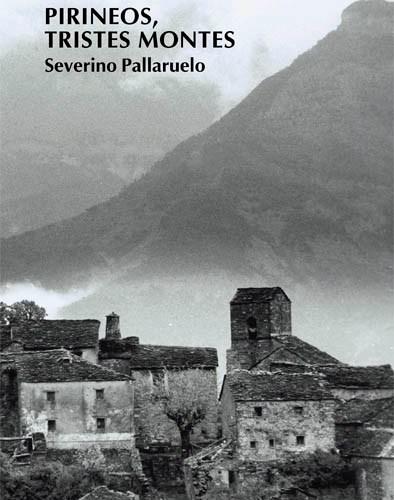 pirineos, tristes montes