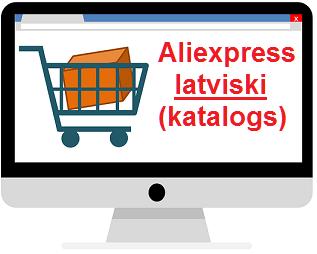aliexpress katalogs latviski