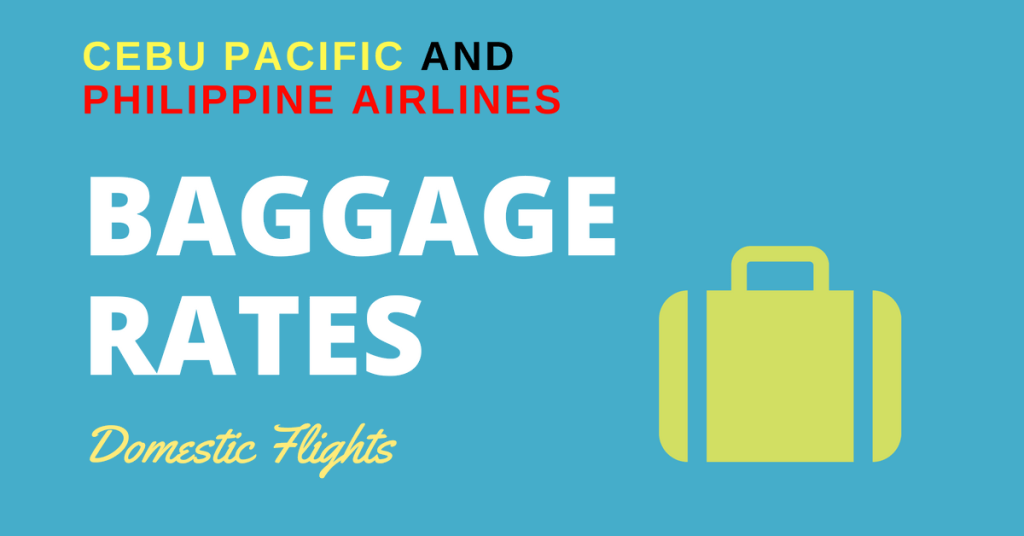 philippine airlines baggage rate and cebu pacific check-in bag fees
