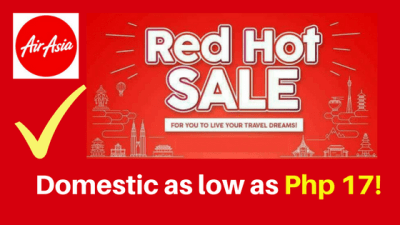 Air Asia RED HOT Sale 2018 and 2019 for 17 Pesos and UP