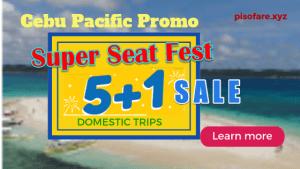 cebu-pacific-super-seat-fest-sale-tickets-5-plus-1