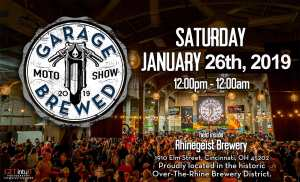 Garage Brewed Moto Show Year 5 @ Rhinegeist Brewery | Cincinnati | Ohio | United States