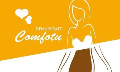 DennyBeatz Comfortu video
