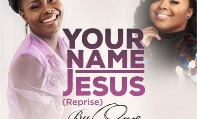 onos ariyo your name Jesus reprise