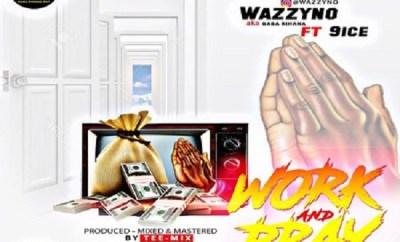wazzyno work and pray club version