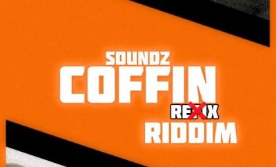 soundz coffin riddim