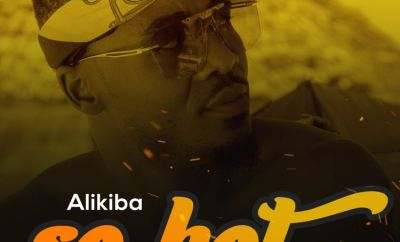 Alikiba So Hot