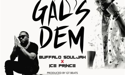 Buffalo Souljah Gals Dem ft Ice Prince