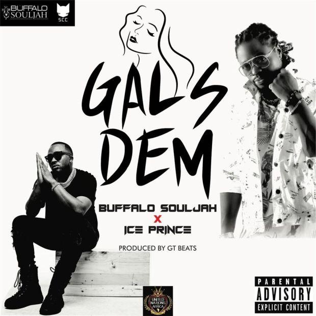 Buffalo Souljah Gals Dem ft Ice Prince