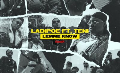 ladipoe lemme know remix ft teni