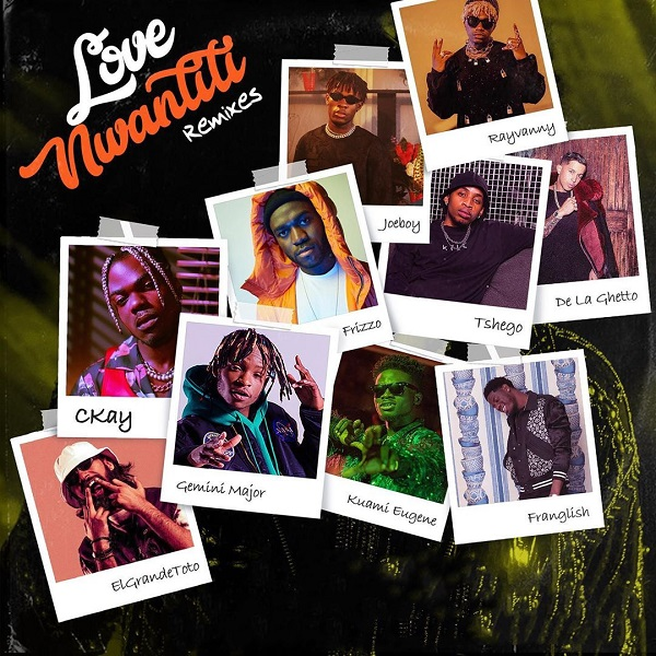 CKay Love Nwantiti Remixes ep