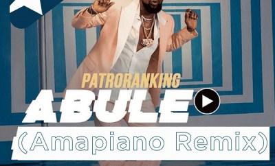 Patoranking Abule Amapiano Remix