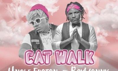 Uncle Epatan Cat Walk ft Rayvanny