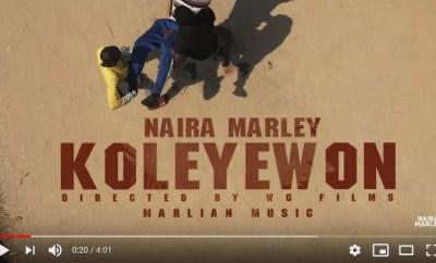 Naira Marley Koleyewon video download