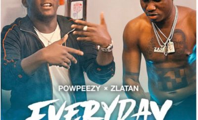 Powpeezy Everyday Lojojumo ft Zlatan