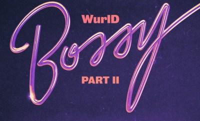 WurlD Bossy Part II mp3 download
