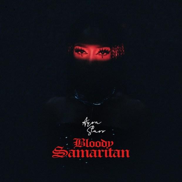 Ayra Starr Bloody Samaritan mp3 download