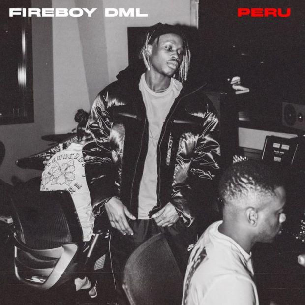 Fireboy DML Peru mp3 download