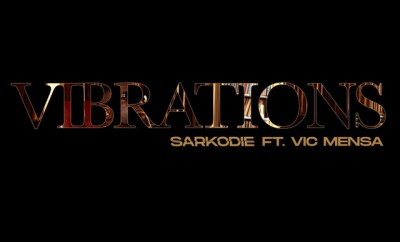 Sarkodie Vibration ft Vic Mensa mp3 download