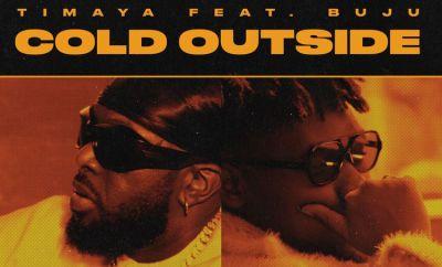Timaya Cold Outside ft Buju mp3 download