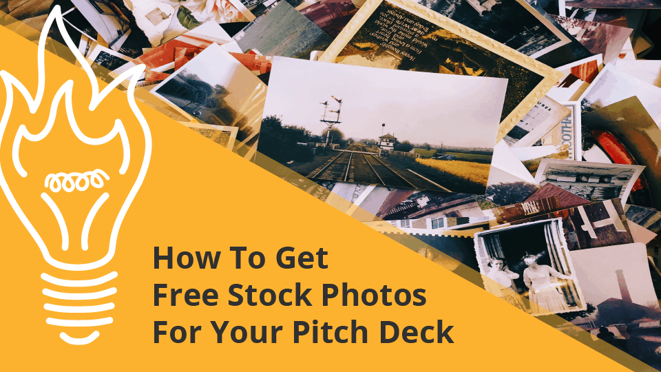 How To Get Free Stock Photos For Your Pitch Deck