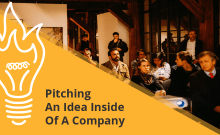 Pitching An Idea Inside A Company