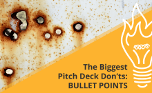 What you shouldn't put in your pitch deck - bullet points