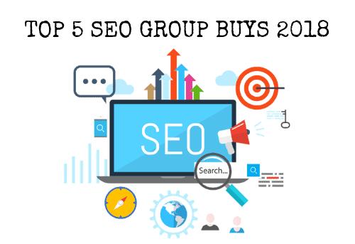 Top 5 SEO Group Buys 2018