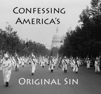 Confessing America's Original Sin