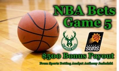 Sports betting, NBA bets, Game 5, Milwaukee Bucks, Phoenix Suns