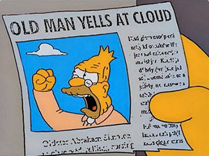 grandpa_simpson_yelling_at_cloud10