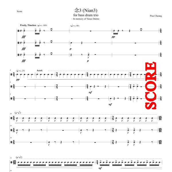 Nian3 (for bass drum trio) - SCORE