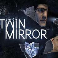 Twin-Mirror-PiviGames