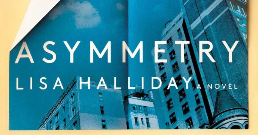 Resultado de imagen para Asymmetry-Lisa Halliday
