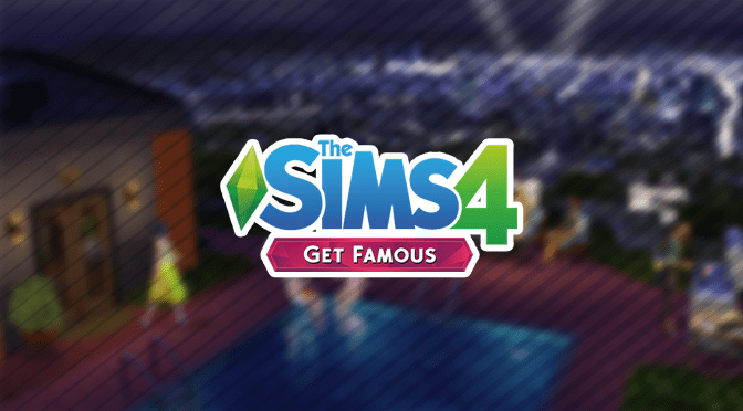 PRE-ORDER: The Sims 4 Get Famous Expansion pack NOW!