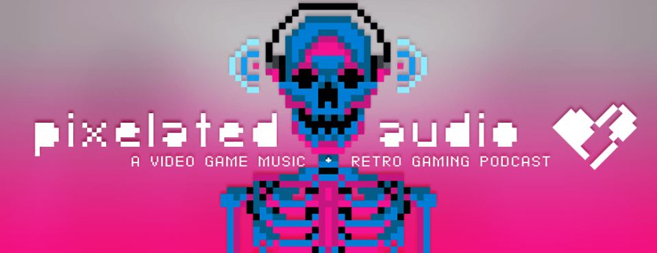 Video Game Music podcast and Retro Gaming