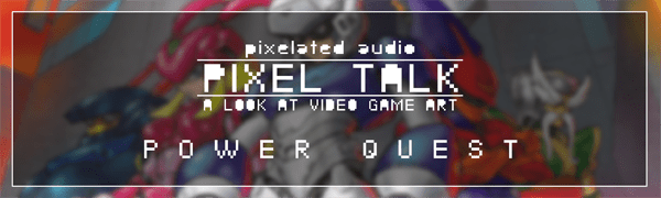 Pixelated Audio - Video Game Music podcast and Retro Gaming pixelated audio box art power quest