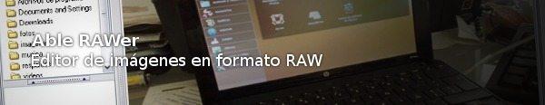 Able RAWer - Editor de imágenes en formato RAW