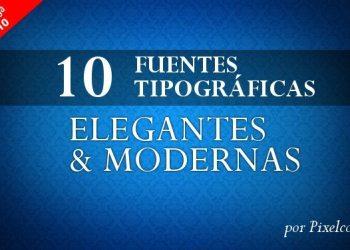 10 Fuentes tipograficas gratis elegantes y modernas - por Pixelco