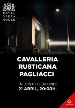 CAVALLERIA RUSTICANA PAGLIACCI | 21 de abril, 20:00h