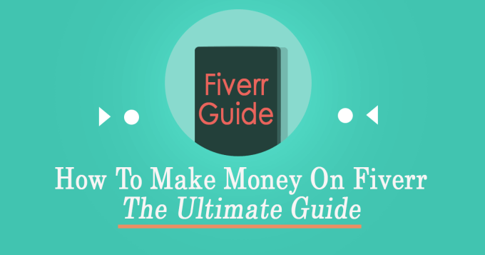 How to make money on Fiverr in 2019 and beyond.