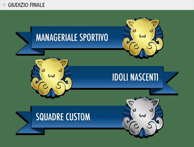 SCUDETTO 2016 Premi: manageriale sportivo oro, idoli nascenti oro, squadre custom argento.