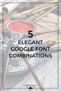 elegant google font combinations