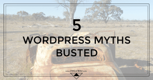 wordpress myths
