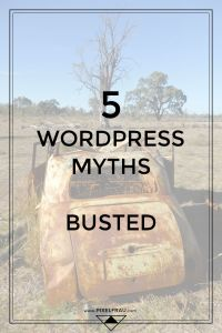 wordpress myths, busted