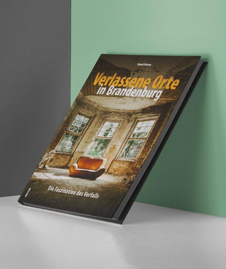Verlassene Orte in Brandenburg - Zwischen Beelitz und Hohenlychen in brillanten Fotografien