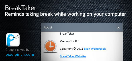 BreakTaker – Reminds taking break while working on your computer
