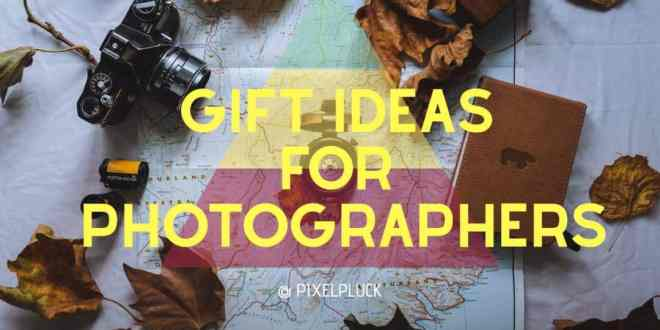 Top 30 Gift Ideas For Photographers