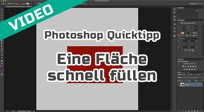 Photoshop Quicktipp   Eine Fläche schnell füllen