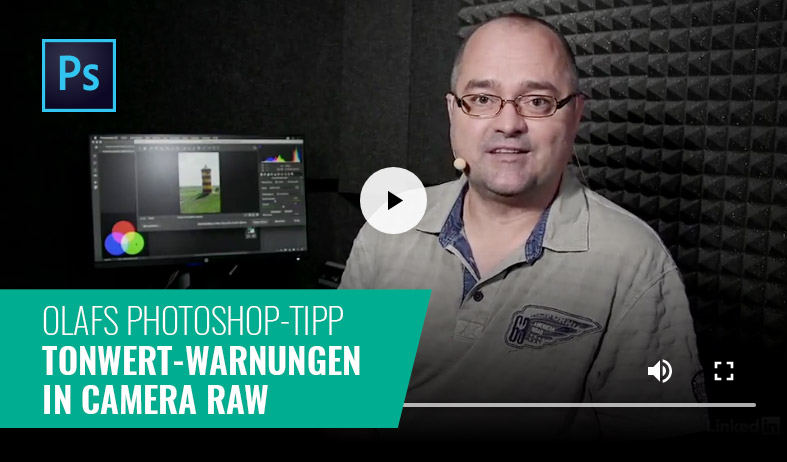 Photoshop-Tipp: Tonwert-Warnungen in Camera Raw